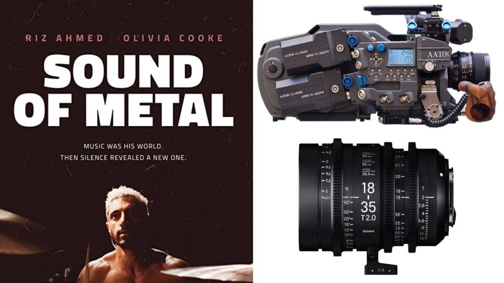« Sound of Metal » (Amazon Studios) : DP Daniël Bouquet.  Caméras : Aaton Penelope.  Objectifs : Sigma Cine